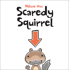 scaredy-squirrel